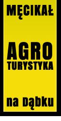 Agroturystyka Męcikał